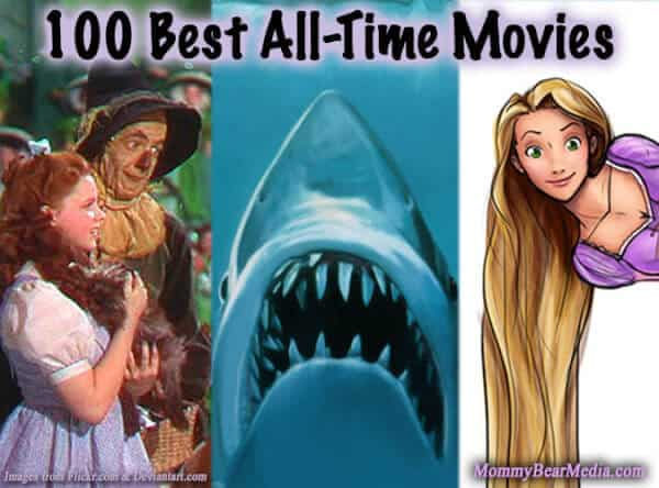 List of the 100 Best Family Movies of all Time - MommyBearMedia.com